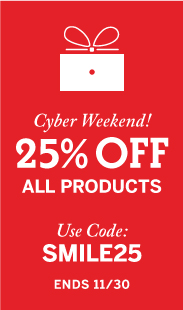 25% Off All Products, Use code: SMILE25