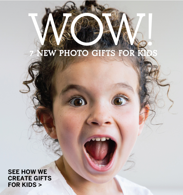Wow! 7 New Photo Gifts for Kids