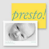 Presto! Birth Announcement